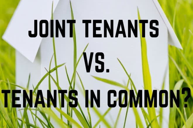 Ask the Lawyer – Joint Tenants vs. Tenants in Common